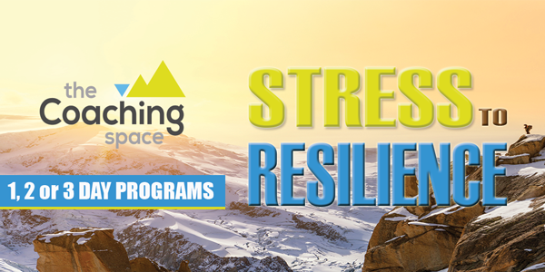 The Coaching Space - From Stress to Resilience Program